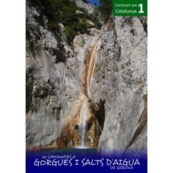 16 Caminades a Gorgues i Salts d'Aigua de Girona