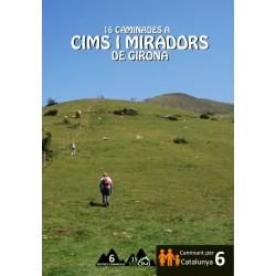 16 Caminades a Cims i Miradors de Girona